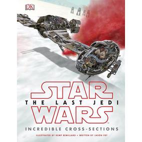 Star Wars The Last Jedi Incredible Cross-sections Por Encarg