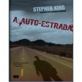 A Auto Estrada De Stephen King