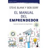 Libro: El Manual Del Emprendedor. Steve Blank Y Bob Dorf
