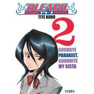 Bleach 2 - Ivrea- Tite Kubo - Goodbye Parakeet Goodnite