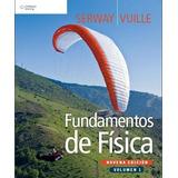 Fundamentos De Física Vol 1 Y 2 9na Edición - Serway Vuille