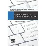 Libro Estadística Aplicada A Las Ciencias De La Salud 2014