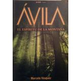 El Ávila: El Espíritu De La Montaña Novela En Formato Físico