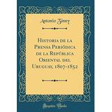 Libro : Historia De La Prensa Periodica De La Republi (7407)