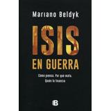 Isis En Guerra - Mariano Javier Beldyk
