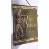 Lista Telefonica João Pessoa,campina Grande Pb1966 Conservad