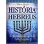 História Dos Hebreus Flávio Josefo Obra Completa