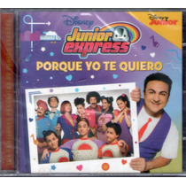 Junior Express Porque Yo Te Quiero Topa Cd Los Chiquibum