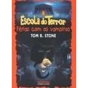 Escola Do Terror - 5 Livros Descrição Abaixo