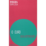 Euro O De Silvia Bittencourt Publifolha
