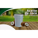 Aceite De Coco Cubeta 19 Litros Envío Incluido !!!