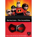 Máscara Os Incríves - Pixar - Cosplay - Fantasia