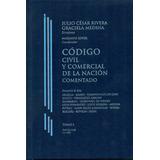 Rivera - Medina. Legislación Comentada Civil Y Comercial. 6t