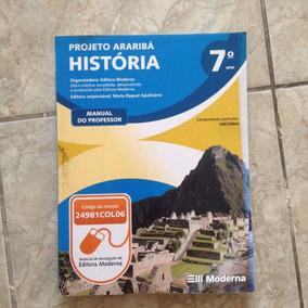 Livro Projeto Araribá História 7ª Ano Manual Do Professor