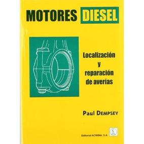 Motores Diesel Localizacion Y Reparacion De Averias Dempsey