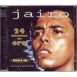 Cd Jairo 24 Canciones De Oro 2 Cds Open Music D-