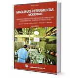 Libro: Máquinas · Herramientas Modernas - Mario Rossi - Pdf