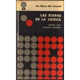 Las Etapas De La Lógica - Marcell Boll Y Jacques Reinhart