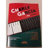 Charly García Para Piano ( Libro De Partituras )