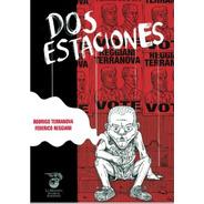 Dos Estaciones: Libro De Historietas