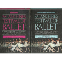 Balanchines Festival Of Ballet Volumes 1 E 2 - Cod1