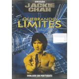 Dvd Filme Quebrando Limites - Jackie Chan - Dublad Português