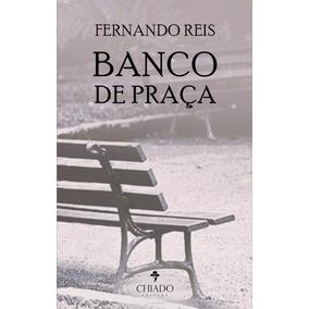 Livro De Contos: Banco De Praça