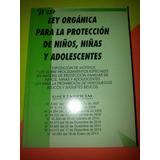 Ley Organica Para La Proteccion Dl Niño Y Adolescente Lopna