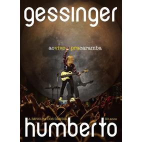 Cd + Dvd Humberto Gessinger Ao Vivo Pra Caramba 30 Anos