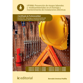 Prevención De Riesgos Laborales Y Medioambientales En El ...