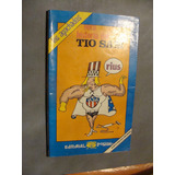 Libro Rius , Vera Historia Del Tio Sam , Año 1991 , 118 Pag