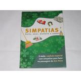 Simpatias - Sorte,amor,dinheiro E Saúde - 2009 - Nova Cultu.