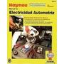 Electricidad Automotriz Haynes+mecanica En Pdf A Su Correo