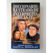 Diccionario Ilustrado De Intérpretes De La Fe