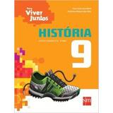 Livro História Para Viver Juntos 9º Ano Editora Sm