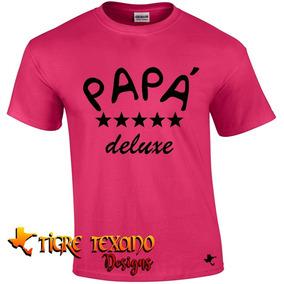 Playera Para Papás, Padres Mod 15 By Tigre Texano Designs