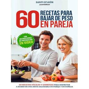 Libro Digital Pdf 60 Recetas Para Bajar De Peso Ebook