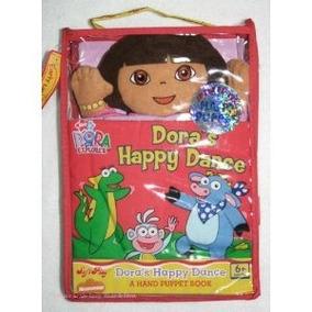 La Danza Feliz De Dora (un Libro De Títeres De Mano)