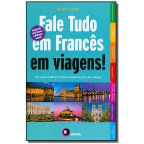 Fale Tudo Em Frances Em Viagens! - Um Guia Complet