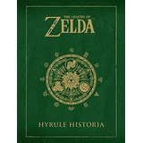 The Legend Of Zelda _ Hyrule Historia Español - Envío Gratis