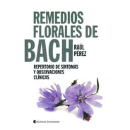 Remedios Florales De Bach : Repertorio De Sintomas Y Observa
