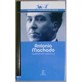 Campos De Castilla - Antonio Machado - Espasa
