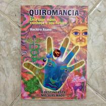 Livro Quiromancia Leia Suas Mãos Conheça O Seu Futuro Hachir