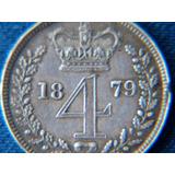 Muy Escasa Moneda De 4 Pence Maundy Gran Bretaña 1879