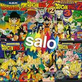 Dragon Ball Albumes Salo Z1,z2,z3,z4,z5,z6,gt Completos