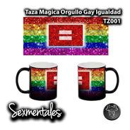 Taza Magica Orgullo Gay Premium! Sexmentales Tz001
