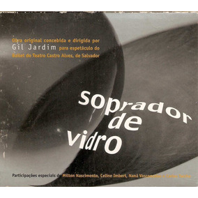 Cd Gil Jardim - Soprador De Vidro / Com Luva - Novo***