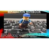 Reparacion Pc´s, Notebook, Pantallas, Servidores, Tablet
