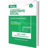 Apostila Preparatória Concursos Assistente Social
