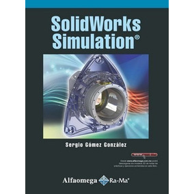 Libro Solidworks Simulation Autor: Gómez, Sergio